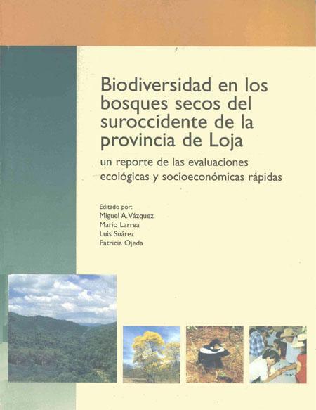 Biodiversidad en los bosques secos del suroccidente de la provincia de Loja