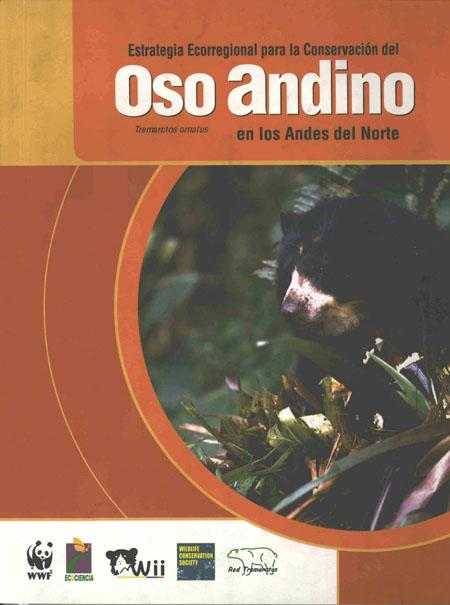 Estrategia ecorregional para la conservación del oso andino en los Andes del Norte