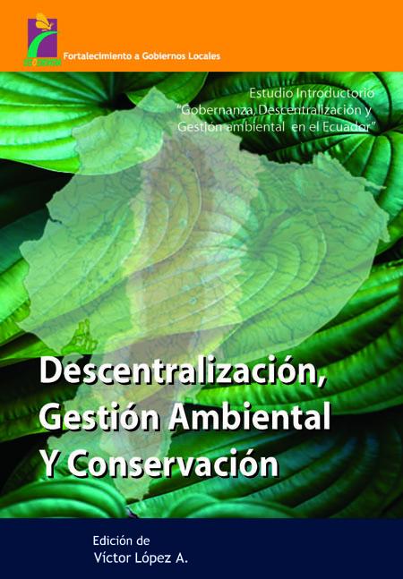 Descentralización, gestión ambiental y conservación