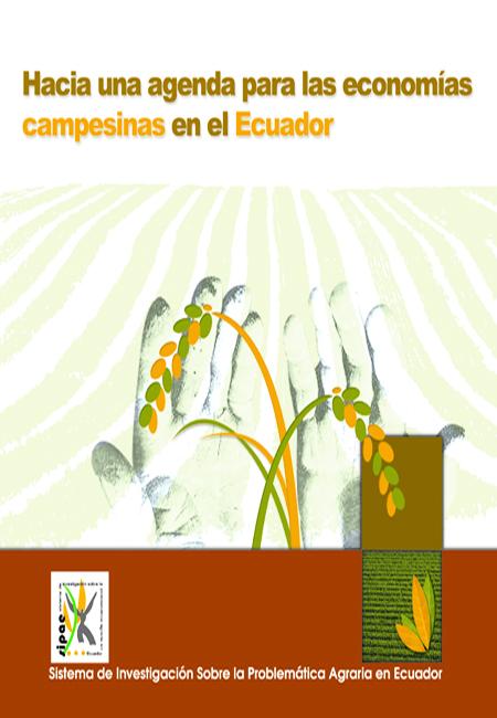Hacia una agenda para las economías campesinas en el Ecuador