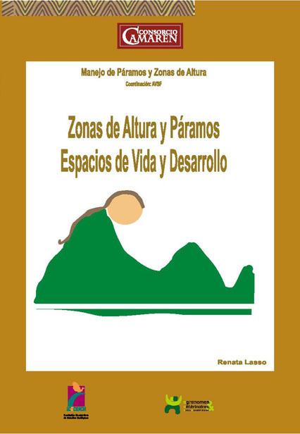 Zonas de altura y páramos, espacios de vida y desarrollo