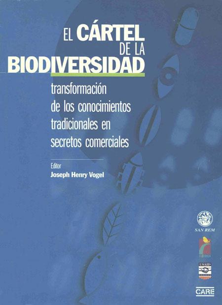 El cártel de la biodiversidad