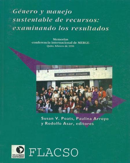 Conferencia internacional de género y manejo sustentable de recursos