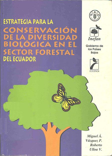 Estrategia para la conservación de la diversidad biológica en el sector forestal del Ecuador