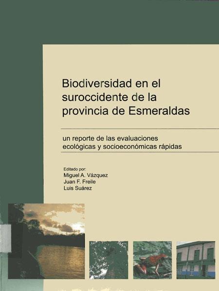 Biodiversidad en el suroccidente de la provincia de Esmeraldas