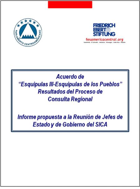 Acuerdo de Esquipulas III - Esquipulas de los pueblos. Resultados del proceso de consulta regional