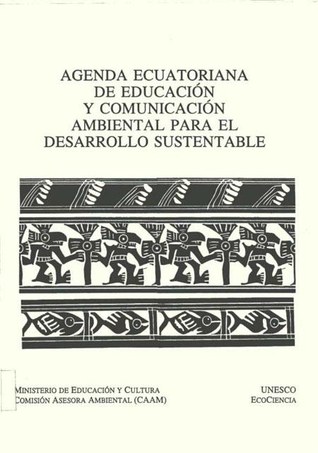 Agenda ecuatoriana de educación y comunicación ambiental para el desarrollo sustentable