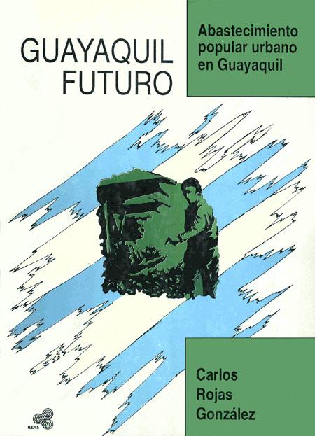 Abastecimiento popular urbano en Guayaquil