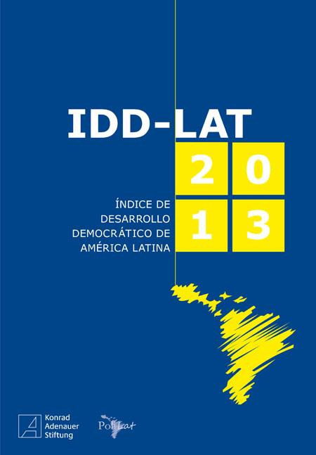 Índice de Desarrollo Democrático de América Latina IDD-Lat 2013