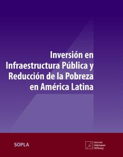 Inversión en infraestructura pública y reducción de la pobreza en América Latina