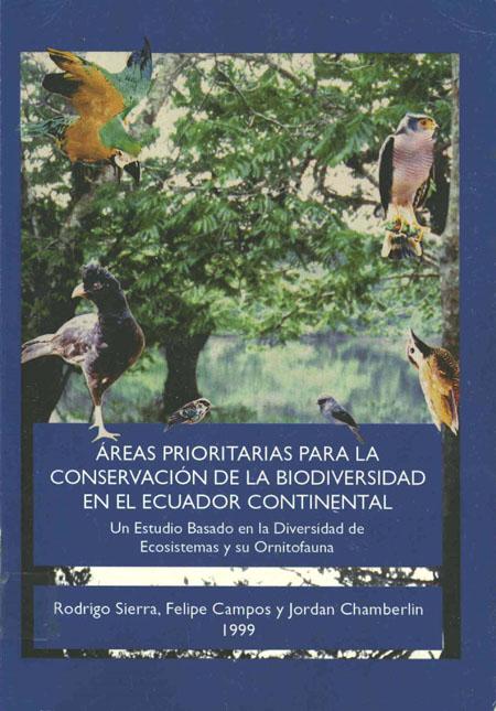 Áreas prioritarias para la conservación de la biodiversidad en el Ecuador continental
