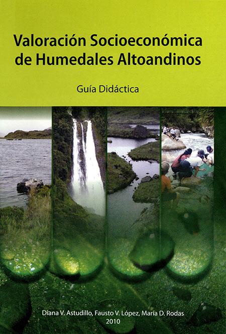 Valoración socioeconómica de humedales Altoandinos