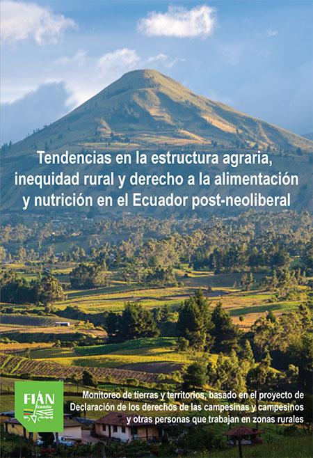 Tendencias en la estructura agraria, inequidad rural y derecho a la alimentación y nutrición en el Ecuador post-neoliberal