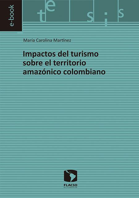 Impactos del turismo sobre el territorio amazónico colombiano
