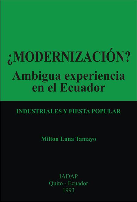 ¿Modernización? ambigua experiencia en el Ecuador
