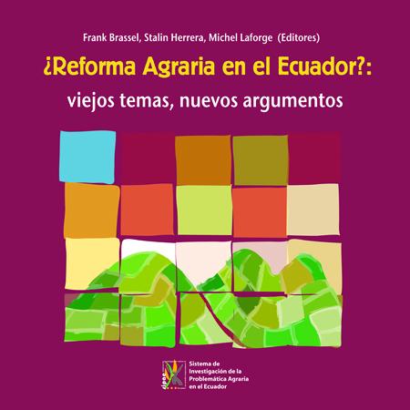 ¿Reforma agraria en el Ecuador?