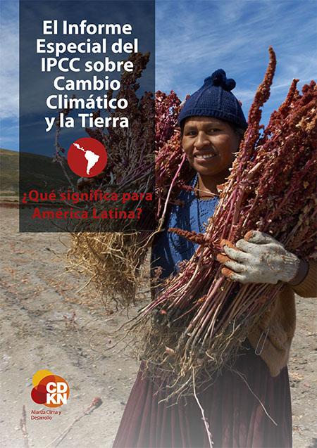 El Informe Especial del IPCC sobre Cambio Climático y la Tierra: ¿Qué significa para América Latina?