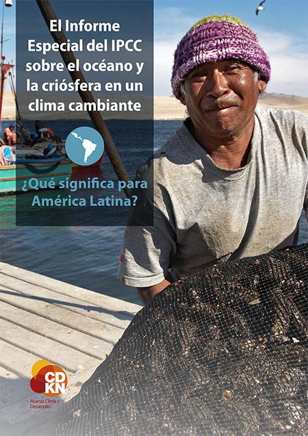 El Informe Especial del IPCC sobre el océano y la criósfera en un clima cambiante: ¿Qué significa para América Latina?