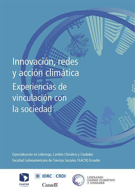 Innovación, redes y acción climática: experiencias de vinculación con la sociedad